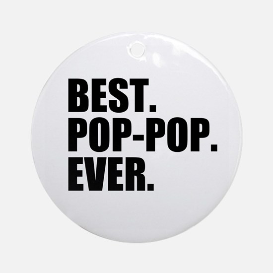 Best Pop-Pop Ever Ornament (Round)