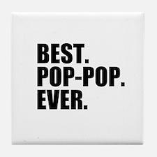 Best Pop-Pop Ever Tile Coaster