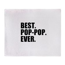 Best Pop-Pop Ever Throw Blanket