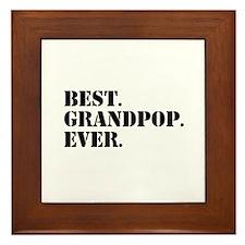 Best Grandpop Ever Framed Tile