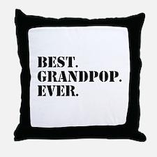 Best Grandpop Ever Throw Pillow