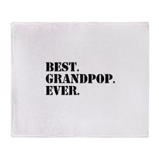 Best Grandpop Ever Throw Blanket