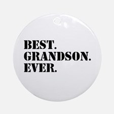 Best Grandson Ever Ornament (Round)