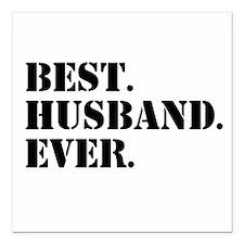 "Best Husband Ever Square Car Magnet 3"" x 3"""