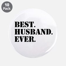 "Best Husband Ever 3.5"" Button (10 pack)"