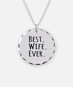 Best Wife Ever Necklace