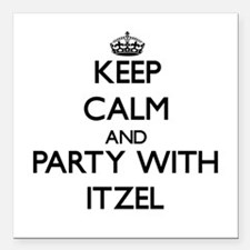 Keep Calm and Party with Itzel Square Car Magnet 3