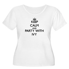 Keep Calm and Party with Ivy Plus Size T-Shirt