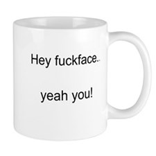 fuckface Mugs