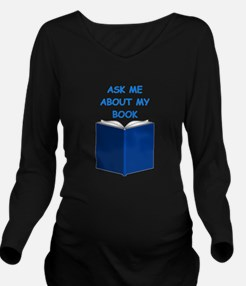 AUTHOR gifts t-shirts Long Sleeve Maternity T-Shir