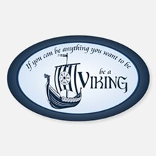 Be A Viking Decal