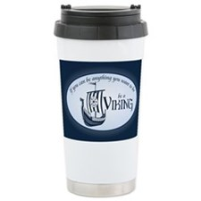 Be A Viking Travel Mug