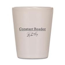 Constant Reader Shot Glass