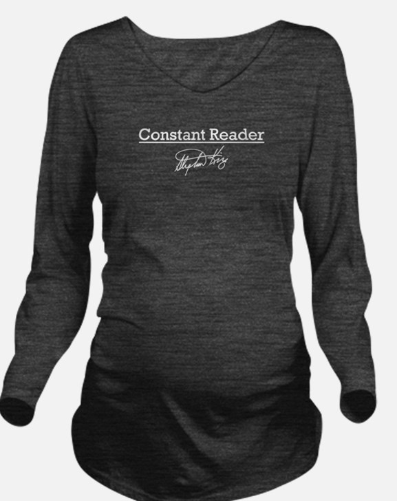 Constant Reader Long Sleeve Maternity T-Shirt