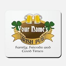 Personalized Name Irish Pub Mousepad