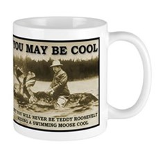 Teddy Roosevelt Riding A Swimming Moose Cool Mugs