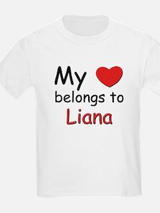 My heart belongs to liana Kids T-Shirt