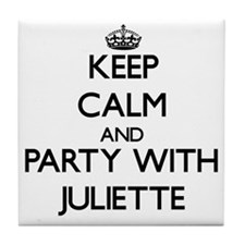 Keep Calm and Party with Juliette Tile Coaster