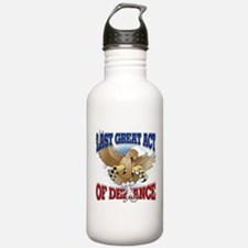 Last Great Act of Defiance Sports Water Bottle