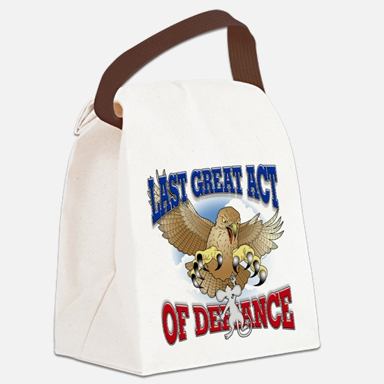 Last Great Act of Defiance Canvas Lunch Bag