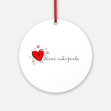 """I Love You"" [Swahili] Ornament (Round)"