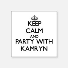 Keep Calm and Party with Kamryn Sticker