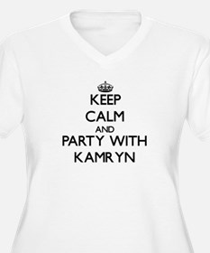 Keep Calm and Party with Kamryn Plus Size T-Shirt
