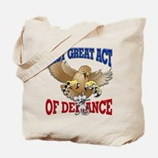 Last Great Act of Defiance v3 Tote Bag