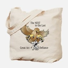 The Next-to-the-Last Great Act of Defiance Tote Ba