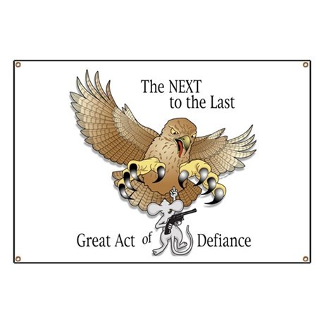 The Next-to-the-Last Great Act of Defiance Banner