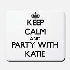 Keep Calm and Party with Katie Mousepad