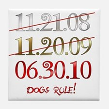 dates_dogsrule Tile Coaster