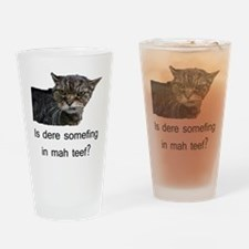 KittehHasSomefingInTeef Drinking Glass