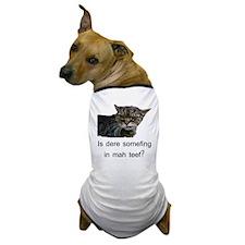 KittehHasSomefingInTeef Dog T-Shirt