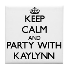 Keep Calm and Party with Kaylynn Tile Coaster