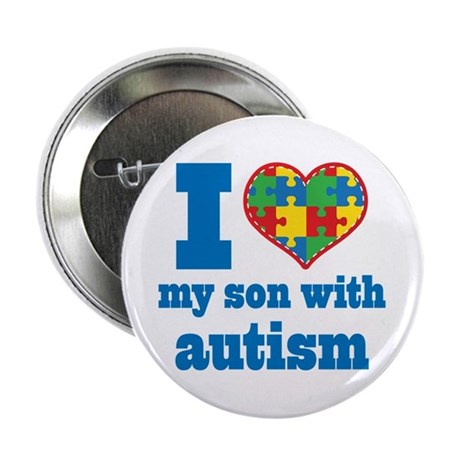 """Autism - I Love My Son 2.25"""" Button"""