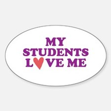 My Students Love Me Decal