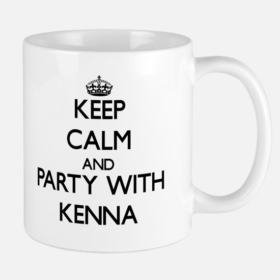 Keep Calm and Party with Kenna Mugs