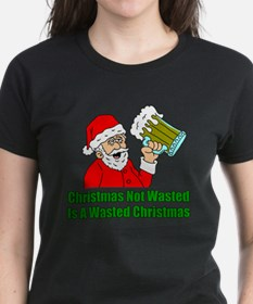 Christmas Not Wasted T-Shirt