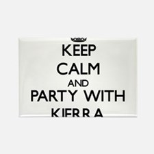 Keep Calm and Party with Kierra Magnets