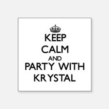 Keep Calm and Party with Krystal Sticker