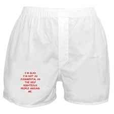 self righteous Boxer Shorts