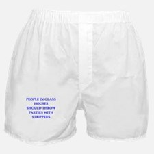 glass houses Boxer Shorts