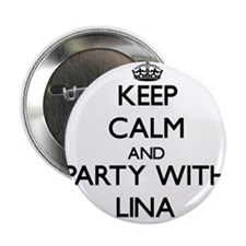 """Keep Calm and Party with Lina 2.25"""" Button"""