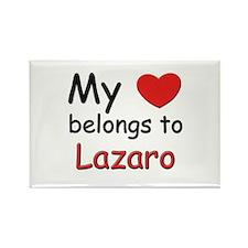 My heart belongs to lazaro Rectangle Magnet