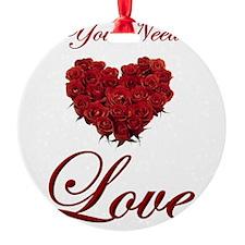 t-allyouneedis_love_red_rose-7 Ornament