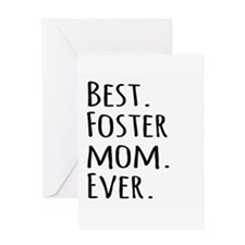 Best Foster Mom Ever Greeting Cards