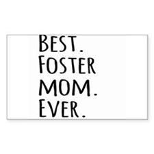Best Foster Mom Ever Bumper Stickers