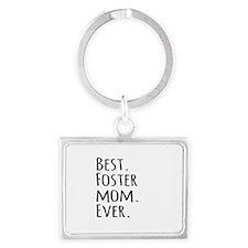 Best Foster Mom Ever Keychains