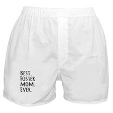 Best Foster Mom Ever Boxer Shorts